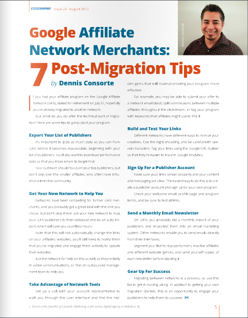 Dennis Consorte of Consorte Marketing provides tips on post-migration, to affiliate network merchants.